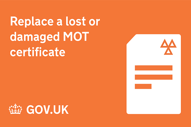 Replace a lost or damaged MOT certificate on GOV.UK