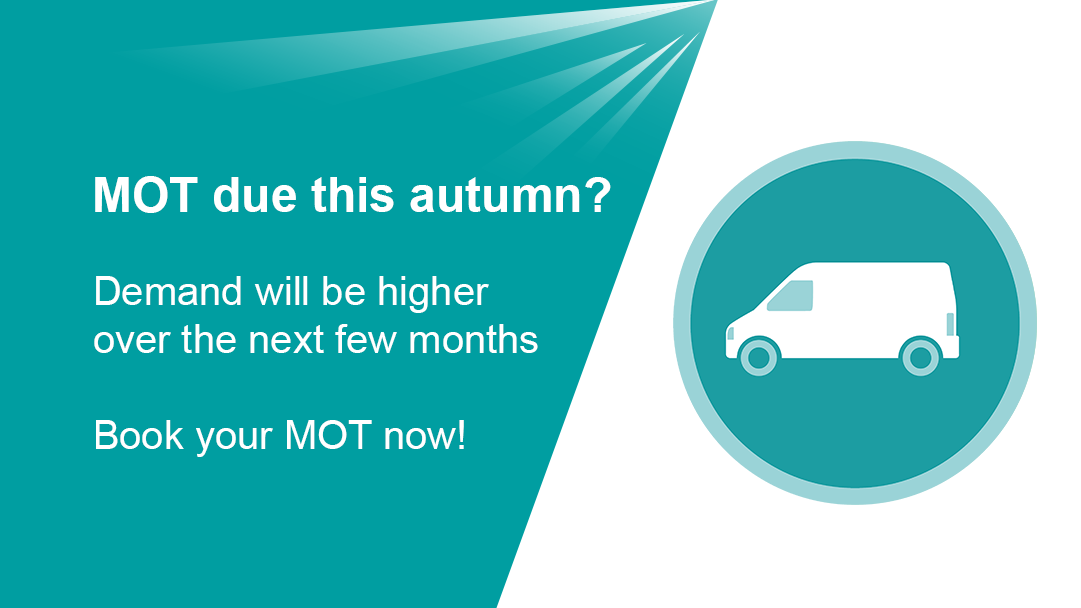 Demand for van MOTs will be higher this autumn